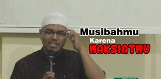 [Video] Dampak Kemaksiatan yang Jarang Disadari, Musibah, Maksiat, Markaz Imam Malik
